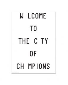 PLTY Art Print Welcome to the City of champions